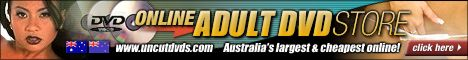 New Zealand's largest Uncut DVDs Affiliate for the latest quality Adult DVDs